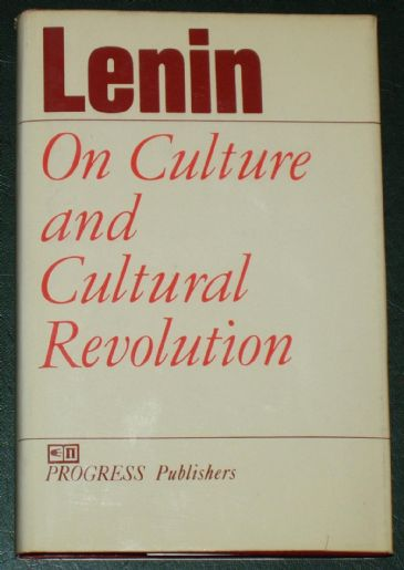 On Culture and Cultural Revolution, by Lenin